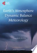 Earth's Atmosphere Dynamic Balance Meteorology