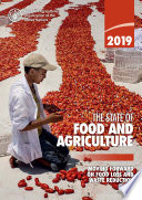 The State of Food and Agriculture 2019
