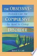 The Obsessive-Compulsive Disorder