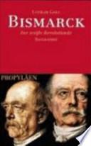 Bismarck  : der weisse Revolutionär