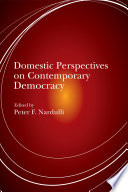Domestic Perspectives On Contemporary Democracy