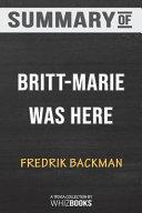 Summary of Britt Marie Was Here  A Novel by Fredrik Backman  Trivia Book
