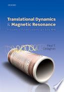 Translational Dynamics and Magnetic Resonance Book
