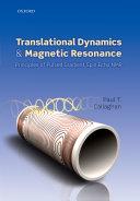 Translational Dynamics and Magnetic Resonance