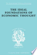 The Ideal Foundations Of Economic Thought Book PDF