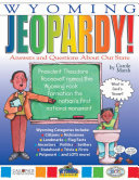 Wyoming Jeopardy!: Answers & Questions About Our State! Book
