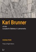 Karl Brunner und der europäische Städtebau in Lateinamerika [Pdf/ePub] eBook