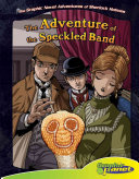 Sir Arthur Conan Doyle's The Adventure of the Speckled Band
