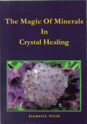 The Magic of Minerals in Crystal Healing