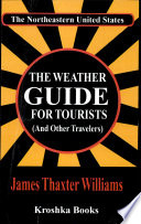 The Weather Guide for Tourists  and Other Travelers