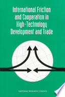 International Friction and Cooperation in High Technology Development and Trade