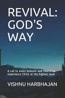 Revival: God's Way: Experiencing God's Presence at the Deepest Level