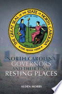 North Carolina Governors And Their Final Resting Places