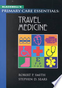 Blackwell S Primary Care Essentials Travel Medicine Book PDF