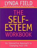 The Self esteem Workbook