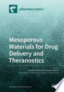Mesoporous Materials for Drug Delivery and Theranostics