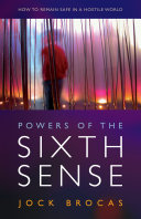 Powers of the Sixth Sense