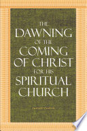The Dawning of the Coming of Christ for His Spiritual Church