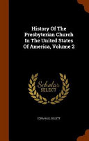 History of the Presbyterian Church in the United States of America