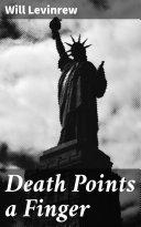 Death Points a Finger Online Book