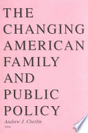 The Changing American Family and Public Policy
