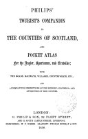 Philips  tourist s companion to the counties of Sctoland  and pocket atlas