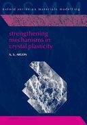 Strengthening Mechanisms in Crystal Plasticity