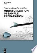 Miniaturization in Sample Preparation
