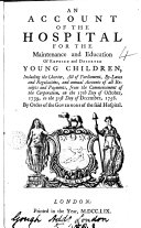 Pdf An Account of the Hospital for the Maintenance and Education of Exposed and Deserted Young Children