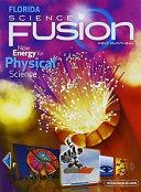 Science Fusion Interactive Worktext Physcial Grades 6 8
