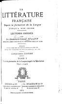 La littérature française depuis la formation de la langue jusqu'à nos jours: 2. ptie. Depuis la mort de Louis XIV jusqu'aux premiers temps de la révolution française (1715-1790) 1875