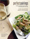 """Perfect Pairings: A Master Sommelier's Practical Advice for Partnering Wine with Food"" by Evan Goldstein, Joyce Goldstein, Joyce Oudkerk Pool"