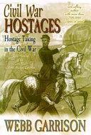 Civil War Hostages