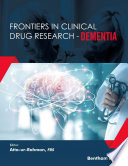 Frontiers in Clinical Drug Research   Dementia  Volume 1