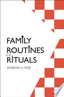 """Family Routines and Rituals"" by Barbara H. Fiese"