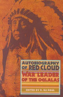 Autobiography of Red Cloud ebook