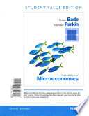 Foundations of Microeconomics, Student Value Edition Plus New Myeconlab with Pearson Etext -- Access Card Package