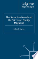 The Sensation Novel and the Victorian Family Magazine Book
