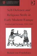 Self Defence and Religious Strife in Early Modern Europe