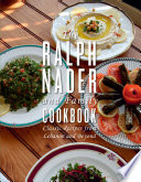 The Ralph Nader And Family Cookbook PDF