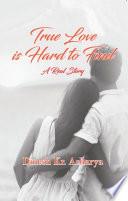 True Love is Hard to Find Book