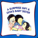 A Surprise Gift   Diya S Baby Sister