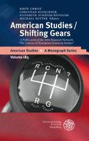 American Studies, Shifting Gears