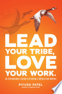 Lead Your Tribe  Love Your Work
