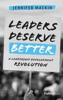 Leaders Deserve Better