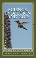 Science  Evolution and God Book