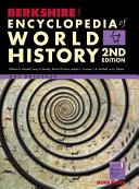 Berkshire Encyclopedia of World History  Second Edition