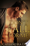 Don t Fall For Me