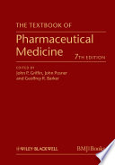 """""""The Textbook of Pharmaceutical Medicine"""" by John P. Griffin, John Posner, Geoffrey R. Barker"""