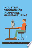 Industrial Ergonomics in Apparel Manufacturing Book